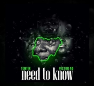 Victor AD - Need To Know ft Tentik
